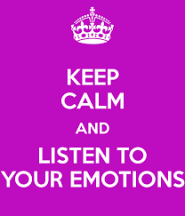 listen to your emotions